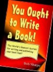 You Ought to Write a Book Big